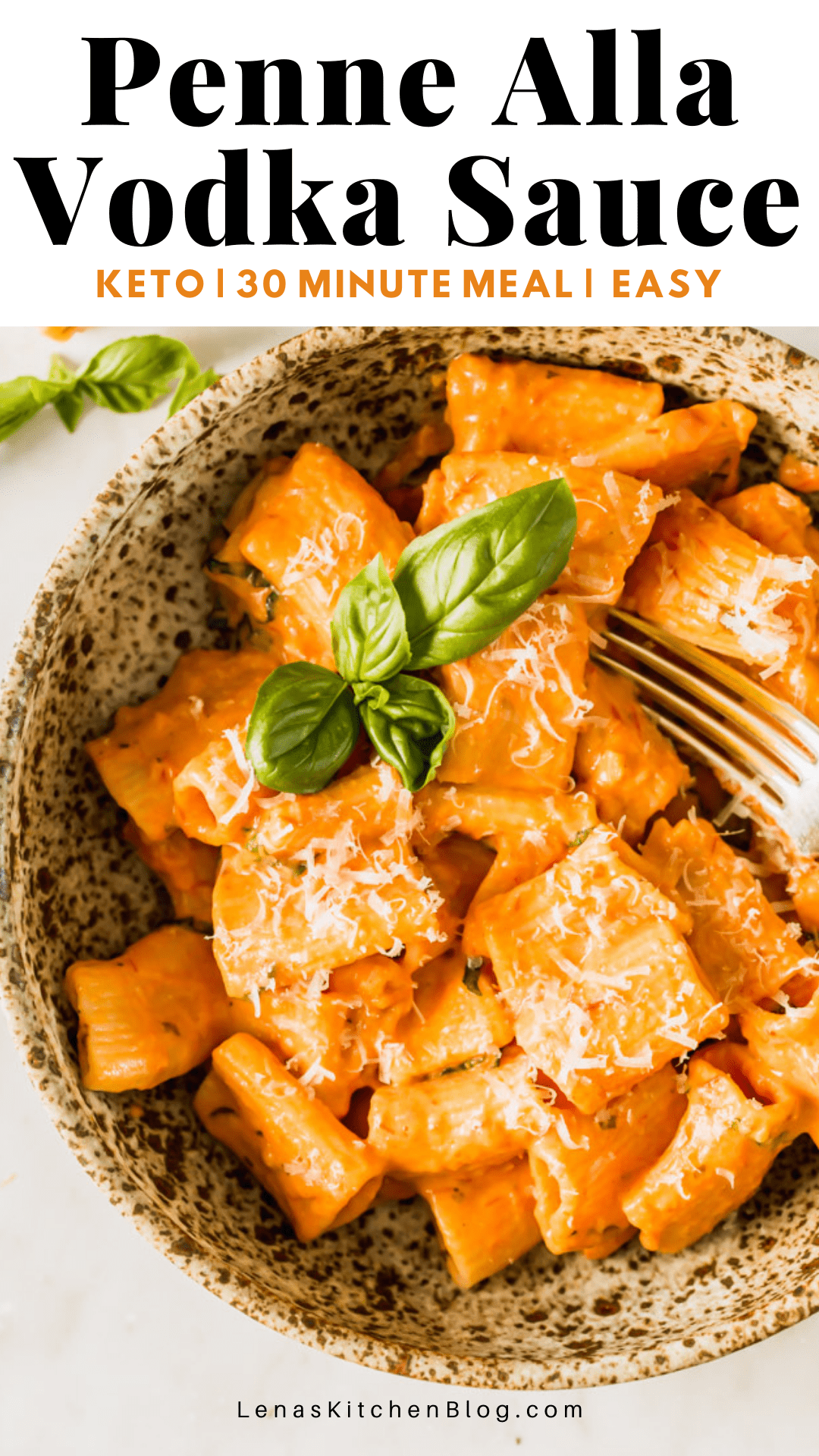 pinterest image of a bowl of orange sauce-covered pasta with cheese and basil on top.